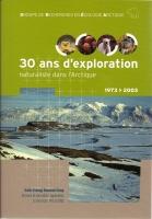 30 ans d'exploration naturaliste dans l'Arctique